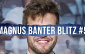 Fünftes Geschwätzblitz mit Magnus Carlsen