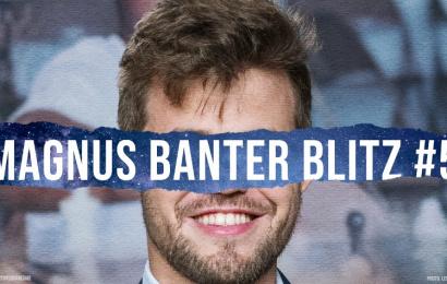 Magnus Carlsen's 5th Banter Blitz session