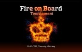 """Fire on Board"" mega-tournament on Thursday"