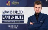 ¡Magnus Carlsen jugará Banter Blitz el miércoles!