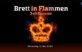 """Megaturnier """"Brett in Flammen"""""""